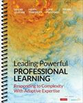 Picture of Leading Powerful Professional Learning: Responding to Complexity With Adaptive Expertise