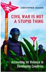 Picture of Civil War is Not a Stupid Thing: Accounting for Violence in Developing Countries