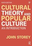 Picture of Cultural Theory and Popular Culture: An Introduction 9ed
