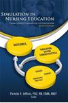Picture of Simulation in Nursing Education: From Conceptualization to Evaluation