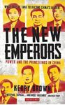 Picture of The New Emperors: Power and the Princelings in China