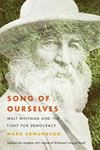 Picture of Song of Ourselves: Walt Whitman and the Fight for Democracy