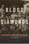 Picture of Blood and Diamonds: Germany's Imperial Ambitions in Africa