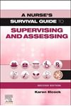 Picture of Nurse's Survival Guide to Supervising and Assessing 2ed