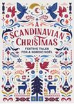 Picture of Scandinavian Christmas: Festive Tales for a Nordic Noel