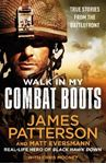 Picture of Walk in My Combat Boots: True Stories from the Battlefront