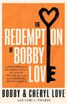 Picture of Redemption of Bobby Love