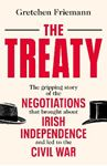 Picture of Treaty: Gripping story of the negotiations that brought about Irish independence and led to the Civil War