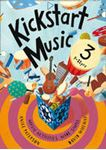 Picture of Kickstart Music 3  Years 9-11 (New Edition)