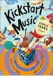 Picture of Kickstart Music Early Years 3-5 Years (New Edition)