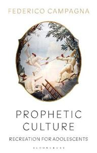 Picture of Prophetic Culture: Recreation For Adolescents