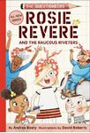 Picture of Rosie Revere and the Raucous Riveters