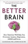Picture of The Better Brain: Overcome anxiety, combat depression, and reduce ADHD and stress with nutrition