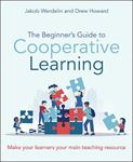 Picture of The Beginner's Guide to Cooperative Learning: Make your learners your main teaching resource