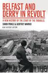 Picture of Belfast and Derry in Revolt: A New History of the Start of the Troubles