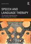 Picture of Speech and Language Therapy: The decision-making process when working with children 2ed
