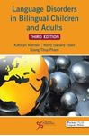 Picture of Language Disorders in Bilingual Children and Adults 3ed