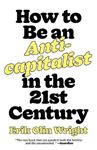 Picture of How to Be an Anticapitalist in the Twenty-First Century
