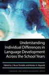 Picture of Understanding Individual Differences in Language Development Across the School Years