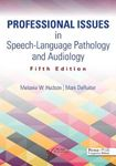 Picture of Professional Issues in Speech-Language Pathology and Audiology 5ed