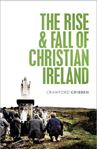 Picture of Rise and Fall of Christian Ireland