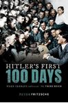 Picture of Hitler's First Hundred Days: When Germans Embraced the Third Reich