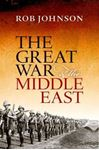 Picture of Great War and the Middle East
