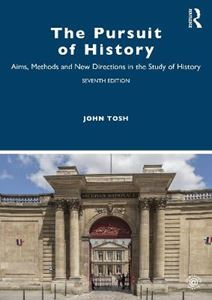 Picture of Pursuit of History: Aims, Methods and New Directions in the Study of History