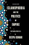 Picture of Islamophobia and the Politics of Empire: 20 years after 9/11