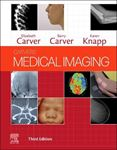 Picture of Medical Imaging: Techniques, Reflection and Evaluation 3ed