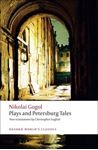 Picture of Plays and Petersburg Tales: Petersburg Tales, Marriage, The Government Inspector