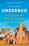 Picture of Underbug: An Obsessive Tale of Termites and Technology