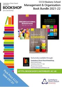 Picture of CCCU Business School Management and Organisation Bundle 2021: Business Environment:Themes and Issues in a Globalizing World 4ed; Foundations of Economics 5ed; Organizational Behaviour 3ed