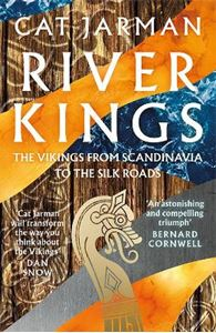 Picture of River Kings: The Vikings from Scandinavia to the Silk Roads