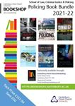 Picture of CCCU Policing Bundle: Blackstone's Handbook for Policing Students 2021 15ed; Crime Science: New Approaches to Preventing and Detecting Crime; Criminal Justice 5ed; Introduction to Policing 3ed; Politics of the Police 5ed