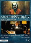 Picture of Cinematography: Theory and Practice: Image Making for Cinematographers and Directors 4ed