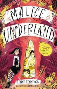 Picture of Malice in Underland : Malice's Adventures in Underland  1