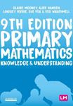 Picture of Primary Mathematics: Knowledge and Understanding 9ed