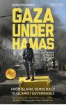 Picture of Gaza Under Hamas: From Islamic Democracy to Islamist Governance