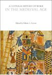 Picture of Cultural History of Work in the Medieval Age