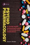 Picture of Psychopharmacology: A mental health professional's guide to commonly used medications