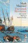 Picture of Greek Revolution: 1821 and the Making of Modern Europe