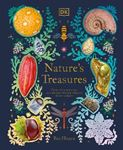 Picture of Nature's Treasures: Tales Of More Than 100 Extraordinary Objects From Nature