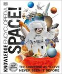 Picture of Knowledge Encyclopedia Space!: The Universe as You've Never Seen it Before