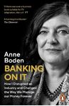 Picture of Banking On It: How I Disrupted an Industry and Changed the Way We Manage our Money Forever