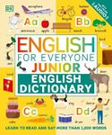 Picture of English for Everyone Junior English Dictionary: Learn to Read and Say More than 1,000 Words