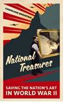 Picture of National Treasures: Saving The Nation's Art in World War II