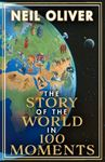Picture of Story of the World in 100 Moments