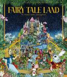 Picture of Fairy Tale Land: 12 classic tales reimagined